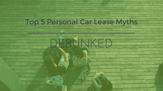 Top 5 Myths of Personal Lease Cars in the UK