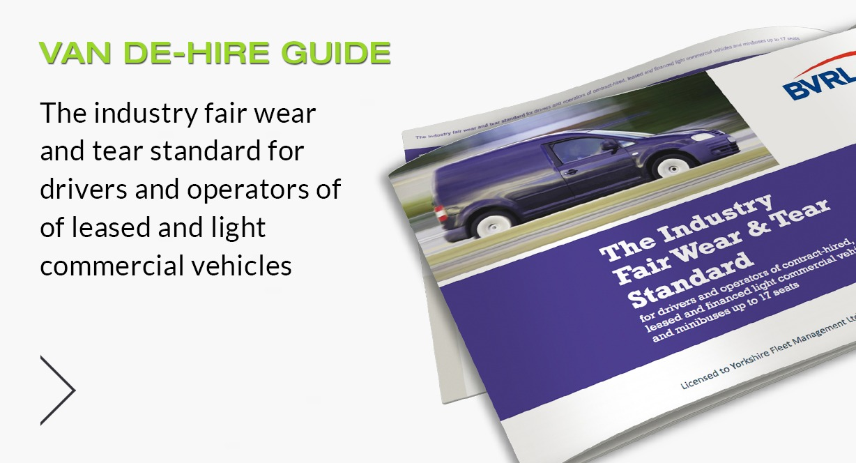 View our BVRLA Van & Commercial Vehicle De-Hire Guide By Clicking Here - Yorkshire Fleet